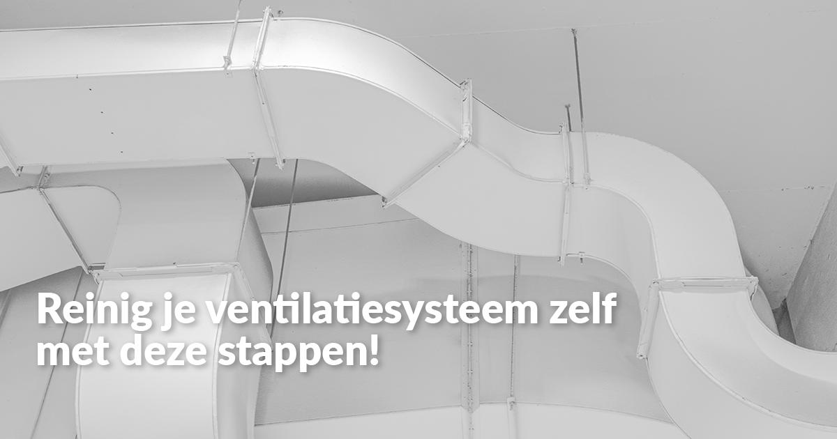 Het reinigen van je ventilatiesysteem